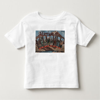 Morrison, Colorado - Large Letter Scenes Toddler T-Shirt
