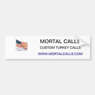 Mortal Calls Bumper Sticker