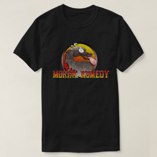 Mortal Komedy T-Shirt