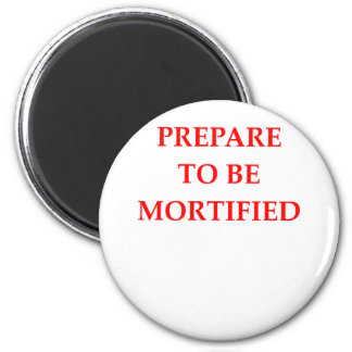 MORTIFIED 6 CM ROUND MAGNET