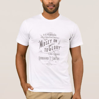 Mosey On To Glory T-Shirt