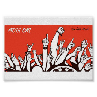 MOSH ON! HER LAST WORDS ALBUM POSTER