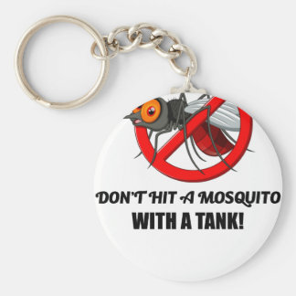 mosquito don't hit it with a tank key ring
