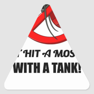 mosquito don't hit it with a tank triangle sticker