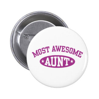 Most Awesome Aunt 6 Cm Round Badge
