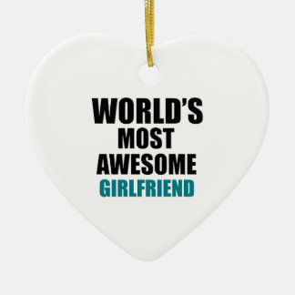 Most awesome girlfriend ceramic heart decoration
