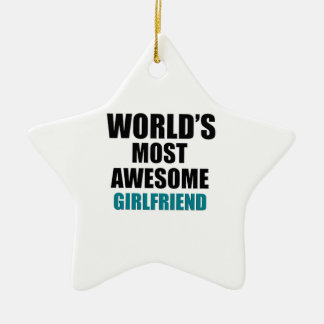 Most awesome girlfriend ceramic star decoration