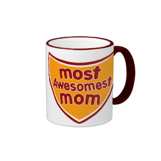 Most Awesomest Mom Coffee Mug