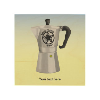 Most coffee wins desin for caffeine addicts wood print