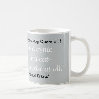 Most Depressing Coffee Mug Quote #13