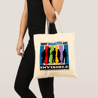 Most Disabilities Are Invisible - Tote