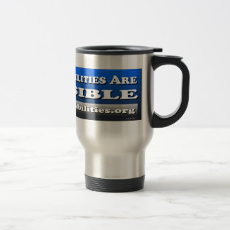 Most Disabilities Are Invisible - Travel Hot Mug
