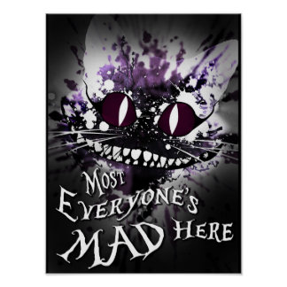 Most Everyone's Mad Here Poster