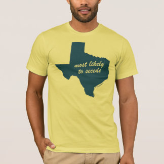 Most Likely to Secede (Yellow) T-Shirt