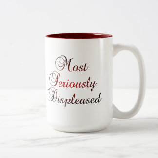 Most Seriously Displeased Jane Austen P&P Two-Tone Coffee Mug