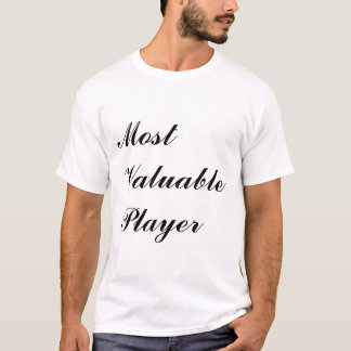 Most Valuable Player T-Shirt