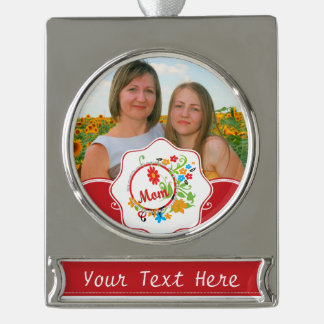 Most Wonderful Simply Incredible Fantastic Mom Silver Plated Banner Ornament