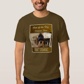 Mostly Harmless Hair of the Dog Oatmeal Stout Tee Shirt