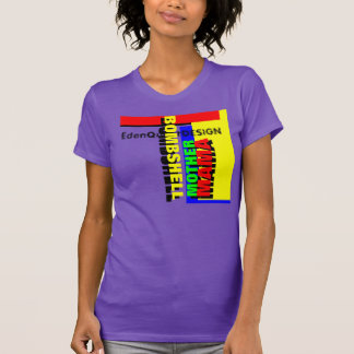 """""""Mother Bombshell"""" T Shirts"""