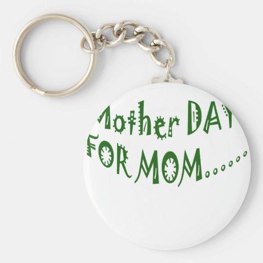 Mother Day For Mom beHappy together Key Chains