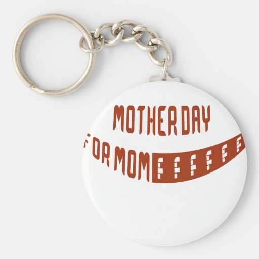 Mother Day For Mom Key Chains