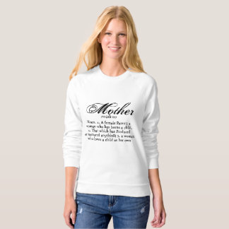 Mother Definition, Mother's Day Sweatshirt