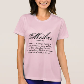 Mother Definition, Mother's Day T-Shirt
