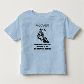 Mother!, Don't embarrass me T-shirt