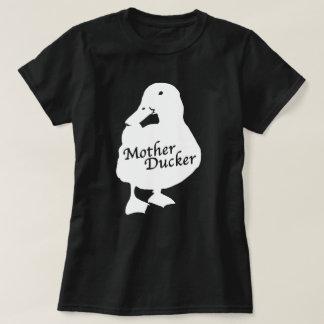 Mother Ducker T-Shirt
