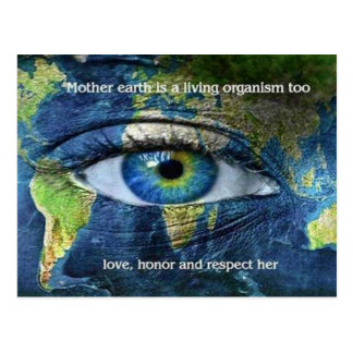 Mother Earth Is A Living Organism Postcard