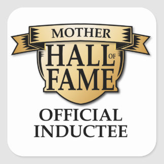 Mother Hall of Fame Square Stickers