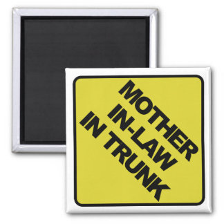 Mother-in-law in trunk magnet