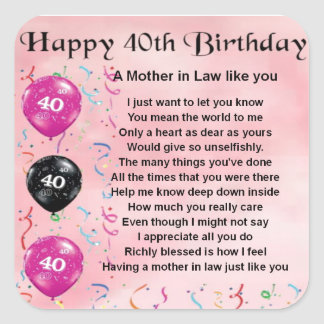 Mother in Law Poem - 40th Birthday Square Sticker
