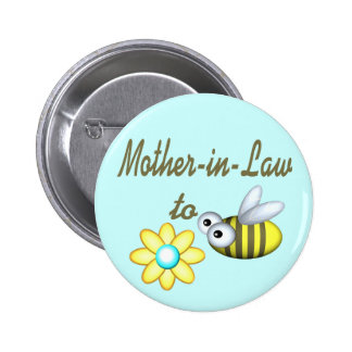 Mother In Law to Bee 6 Cm Round Badge