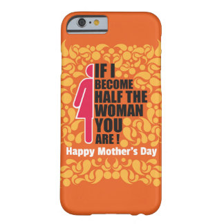 """Mother """"Inspiration"""" Barely There iPhone 6 Case"""