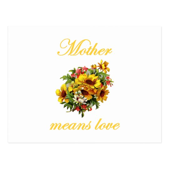 Mother Means Love Postcard