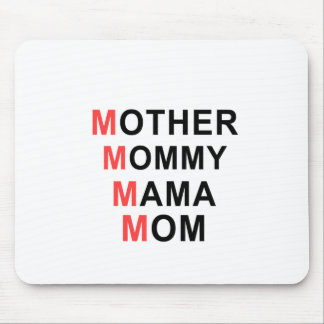 Mother, Mommy, Mama, Mom Mouse Pad