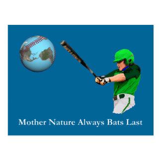 Mother Nature Always Bats Last Postcards