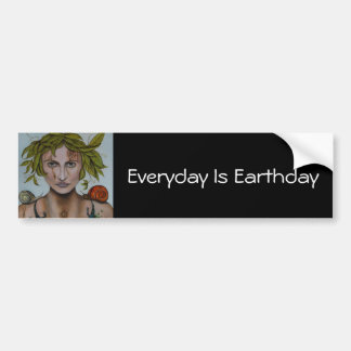 Mother Nature-Everyday Is Earthday Bumper Stickers
