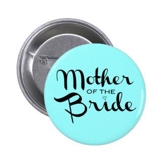 Mother of Bride Black On Aqua 6 Cm Round Badge