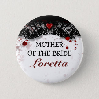 Mother of Bride Blood Splatter Halloween Wedding 6 Cm Round Badge