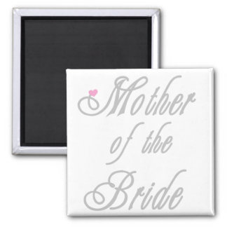 Mother of Bride Classy  Greys Magnet