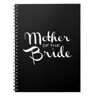 Mother of Bride Retro Script White on Black Spiral Notebooks