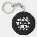 Mother of Bride White on Black Keychains