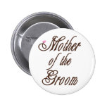 Mother of Groom Classy Browns Pin