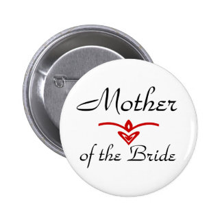 Mother, of the Bride 6 Cm Round Badge