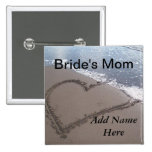 Mother Of The Bride Beach Wedding Button
