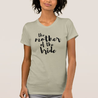 Mother of the Bride Bridal Party Wedding Tshirt