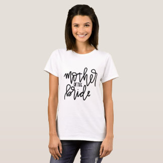 Mother of the Bride Calligraphy T-Shirt