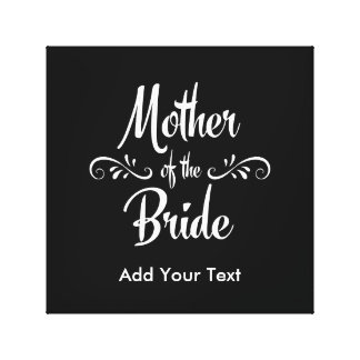 Mother of the Bride Canvas Print